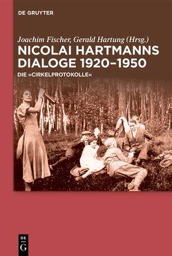 Nicolai Hartmann – Die Cirkelprotokolle von Fischer,  Joachim, Hartung,  Gerald