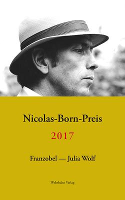 Nicolas-Born-Preis von Franzobel, Wolf,  Julia