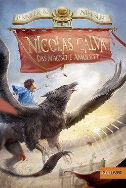 Nicolas Calva. Das magische Amulett von Hirtz,  Isabelle, Knese,  Petra, Nielsen,  Jennifer A.