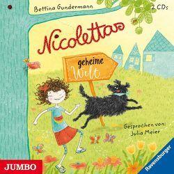 Nicolettas geheime Welt von Gundermann,  Bettina, Meier,  Julia