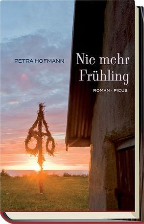 Nie mehr Frühling von Hofmann,  Petra
