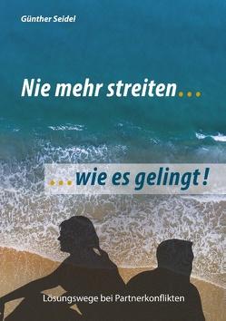 nie mehr streiten von Seidel,  Günther