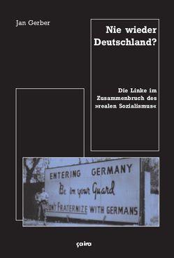 Nie wieder Deutschland? von Gerber,  Jan