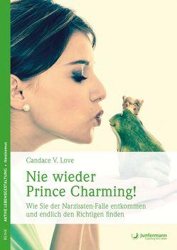 Nie wieder Prince Charming! von Broermann,  Christa, Love,  Candace V.