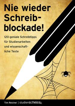 Nie wieder Schreibblockade von Reichel,  Tim