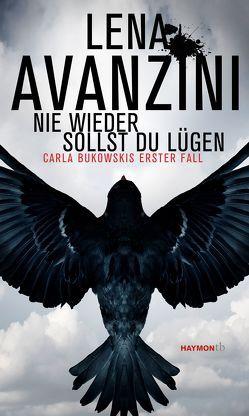 Nie wieder sollst du lügen von Avanzini,  Lena