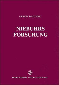 Niebuhrs Forschung von Walther,  Gerrit