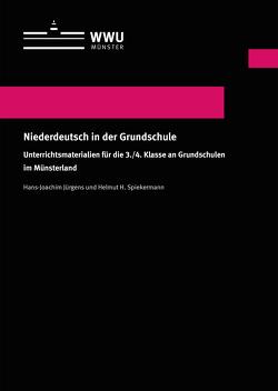 Niederdeutsch in der Grundschule von Jürgens,  Hans-Joachim, Spiekermann,  Helmut H.