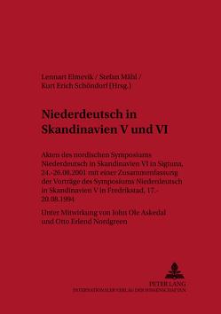 Niederdeutsch in Skandinavien V und VI von Elmevik,  Lennart, Mähl,  Stefan, Schöndorf,  Kurt Erich
