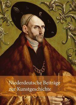 Niederdeutsche Beiträge zur Kunstgeschichte von Lembke,  Katja, Luckhardt,  Jochen, Stamm,  Rainer