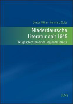 Niederdeutsche Literatur seit 1945 von Goltz,  Reinhard, Möhn,  Dieter