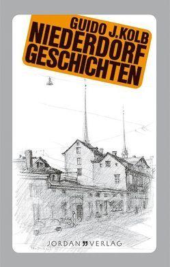 Niederdorfgeschichten von Kolb,  Guido J, Thalmann,  Roland
