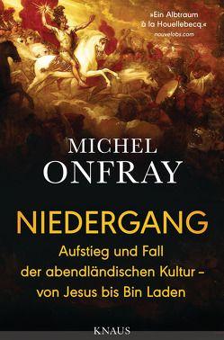 Niedergang von Heinemann,  Enrico, Onfray,  Michel, Singh,  Stephanie