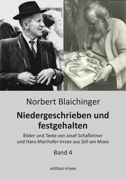Niedergeschrieben und festgehalten – Zell am Moos 4 von Blaichinger,  Norbert