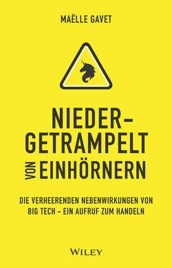Niedergetrampelt von Einhörnern von Gavet,  Maelle, Heldmayer,  Karin