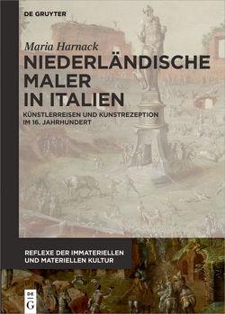 Niederländische Maler in Italien von Harnack,  Maria