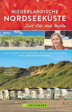 Niederländische Nordseeküste – Zeit für das Beste von Johnen,  Alexandra, Johnen,  Ralf, Zaglitsch,  Hans