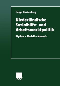 Niederländische Sozialhilfe- und Arbeitsmarktpolitik von Hackenberg,  Helga