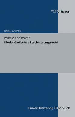 Niederländisches Bereicherungsrecht von Bar,  Christian von, Koolhoven,  Rosalie, Schulte-Nölke,  Hans, Zoll,  Fryderyk