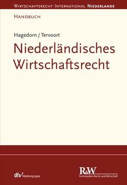 Niederländisches Wirtschaftsrecht von Hagedorn,  Axel, Tervoort,  Adrianus