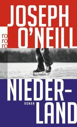 Niederland von O'Neill,  Joseph, Stingl,  Nikolaus