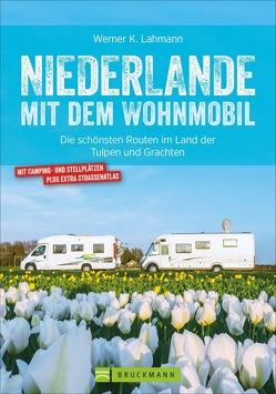 Niederlande mit dem Wohnmobil von Lahmann,  Werner