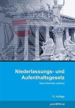 Niederlassungs- und Aufenthaltsgesetz von proLIBRIS VerlagsgesmbH