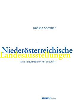 Niederösterreichische Landesausstellungen von Sommer,  Daniela