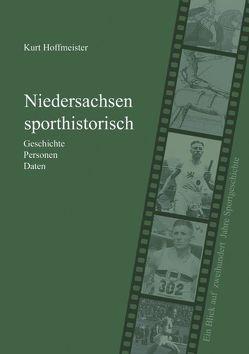 Niedersachsen sporthistorisch von Hoffmeister,  Kurt