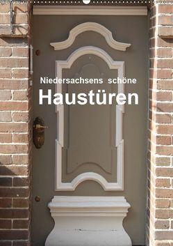 Niedersachsens schöne Haustüren (Wandkalender 2019 DIN A2 hoch) von Busch,  Martina