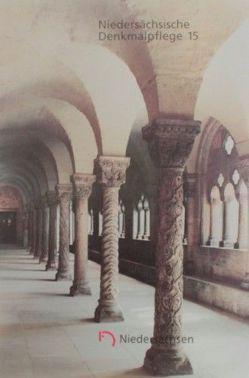 Niedersächsische Denkmalpflege / Berichte über die Tätigkeit der Bau- und Kunstdenkmalpflege in den Jahren 1991-1992 von Bühring,  Joachim, Maier,  Konrad, Möller,  Hans H, Segers-Glocke,  Christiane, Vonend,  Dietmar