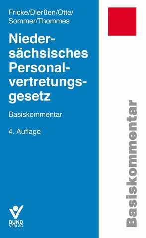 Niedersächsisches Personalvertretungsgesetz von Dierßen,  Martina, Fricke,  Detlef, Otte,  Karl, Sommer,  Herbert, Thommes,  Klaus