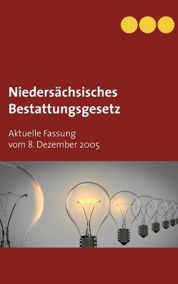 Niedersächsisches Bestattungsgesetz von Götz,  Sebastian Andreas