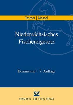 Niedersächsisches Fischereigesetz von Messal,  Ehrenfried, Tesmer,  Günter