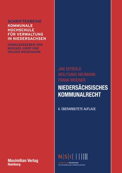 Niedersächsisches Kommunalrecht von Neumann,  Wolfgang, Seybold,  Jan, Weidner,  Frank