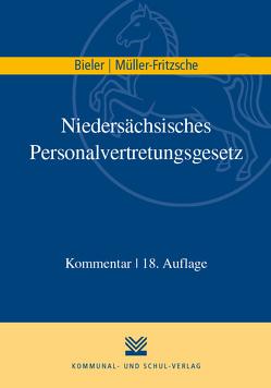 Niedersächsisches Personalvertretungsgesetz (NPersVG) von Bieler,  Frank, Müller-Fritzsche,  Erich