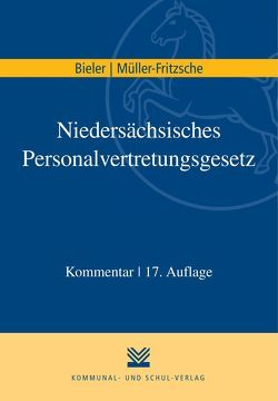 Niedersächsisches Personalvertretungsgesetz von Bieler,  Frank, Müller-Fritzsche,  Erich