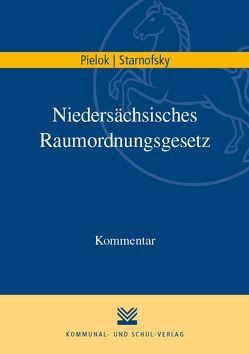 Niedersächsisches Raumordnungsgesetz von Pielok,  Claudia, Starnofsky,  Caroline