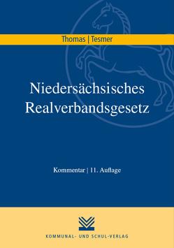 Niedersächsisches Realverbandsgesetz von Tesmer,  Günter, Thomas,  Klaus
