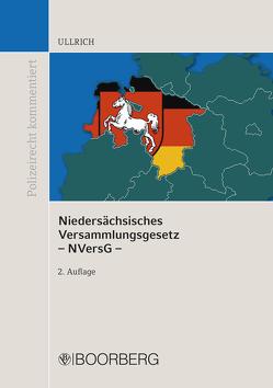 Niedersächsisches Versammlungsgesetz – NVersG – von Ullrich,  Norbert