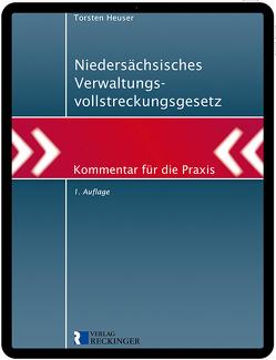 Niedersächsisches Verwaltungsvollstreckungsgesetz – Digital von Heuser,  Torsten