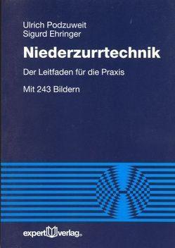 Niederzurrtechnik von Ehringer,  Sigurd, Podzuweit,  Ulrich