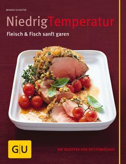 Niedrig Temperatur Fleisch & Fisch sanft garen von Schuster,  Monika