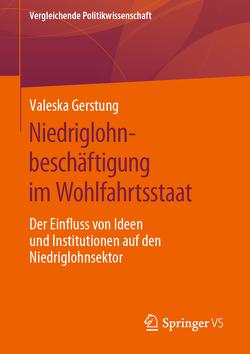 Niedriglohnbeschäftigung im Wohlfahrtsstaat von Gerstung,  Valeska