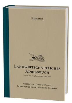 Niekammer' s landwirtschaftliches Adressbuch Westfalen – Lippe-Detmold – Schaumburg-Lippe – Waldeck-Pyrmont von Strotdrees,  Gisbert
