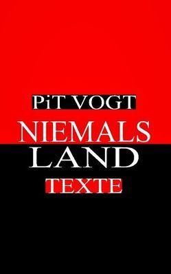 Niemals – Land von Vogt,  Pit