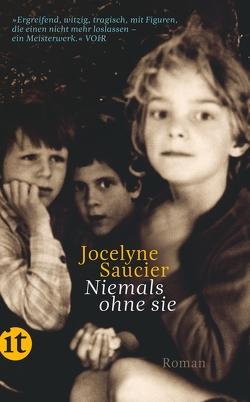 Niemals ohne sie von Saucier,  Jocelyne