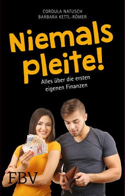 Niemals pleite! von Kettl-Römer,  Barbara, Natusch,  Cordula