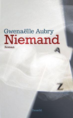 Niemand von Aubry,  Gwenaelle, Hornig,  Dieter