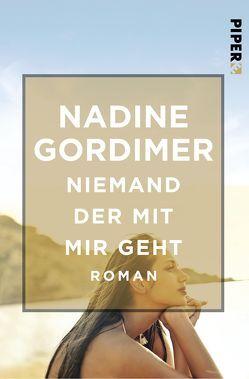 Niemand der mit mir geht von Gordimer,  Nadine, Kuhn,  Friederike